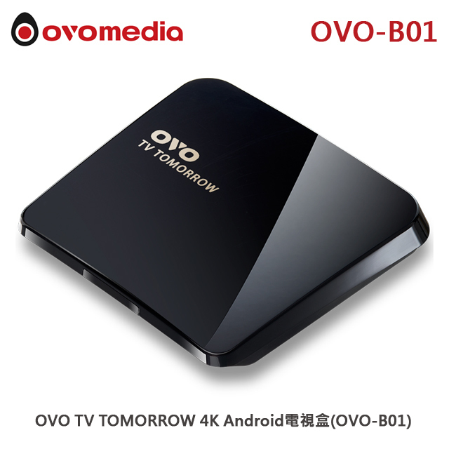 【OVO TV】TOMORROW 4K Android電視盒 OVO-B01