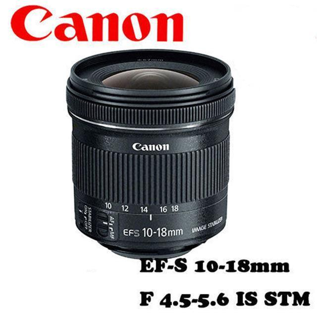 【Canon】EF-S 10-18mm F4.5-5.6 IS STM超 廣角變焦鏡頭(公司貨)